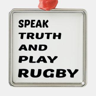 真実を話し、ラグビーを遊んで下さい シルバーカラー正方形オーナメント
