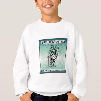 真実及び正義-それをできることができる人のための… スウェットシャツ