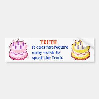 真実:  知恵のアメリカインディアンの単語 バンパーステッカー
