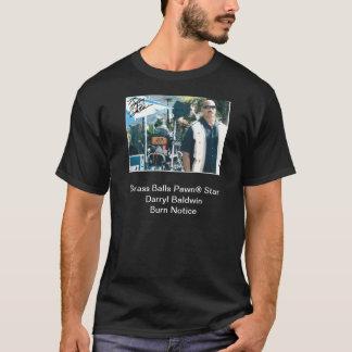 真鍮の球のPawn®の星のDarryl Baldwinの焼跡の通知 Tシャツ