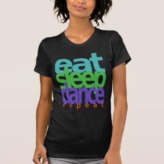 睡眠のダンスの繰り返しを食べて下さい Tシャツ