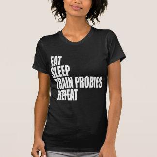 睡眠の列車PROBIESの繰り返しを食べて下さい Tシャツ