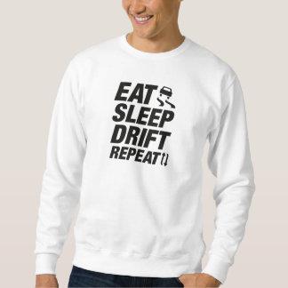 睡眠の漂流の繰り返しを食べて下さい スウェットシャツ