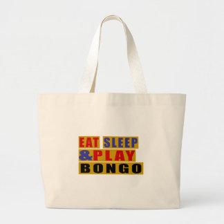 睡眠を食べ、ボンゴを遊んで下さい ラージトートバッグ