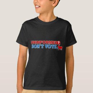 知らされていないか。 投票しないで下さい Tシャツ