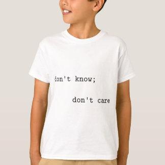 知らないで下さい; 気にしないで下さい Tシャツ