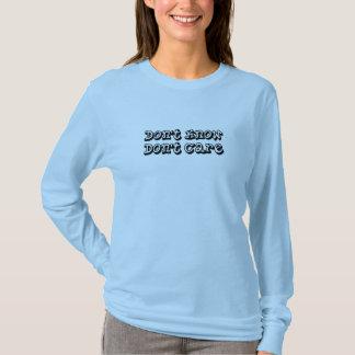 知らないで下さい、気にしないで下さい Tシャツ