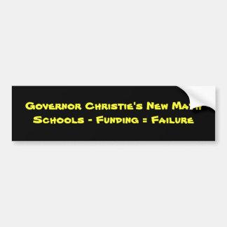 知事のChristieの新しいMathSchools -資金=… バンパーステッカー