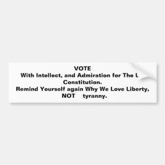 知性および米国のために賞賛と…投票して下さい バンパーステッカー