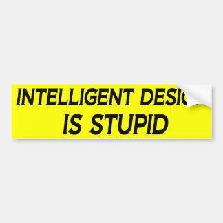 知性があるなデザインは愚かです バンパーステッカー