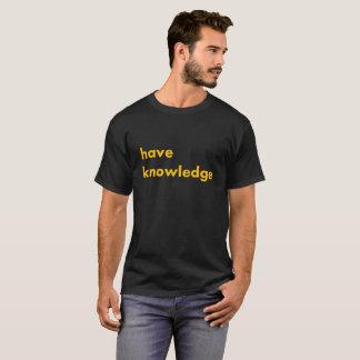 知識の人の暗いTシャツを持って下さい Tシャツ