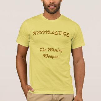 知識、行方不明の武器 Tシャツ