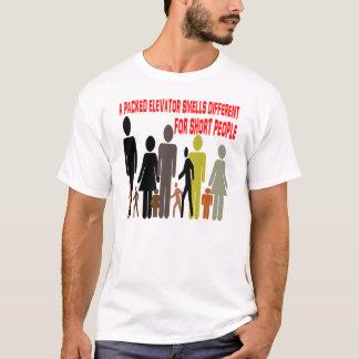 短い人々のために違うなエレベーターの臭い Tシャツ