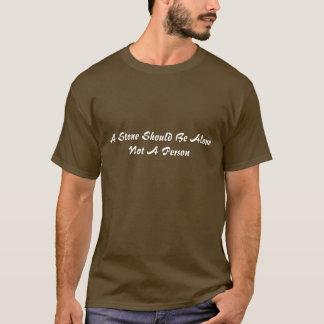 石はだけないべきです人 Tシャツ