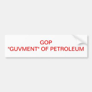 """石油のGOP """"GUVMENT"""" バンパーステッカー"""