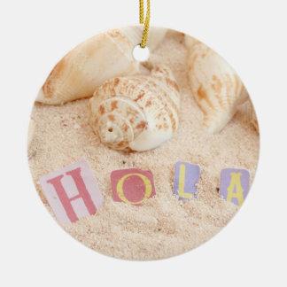 砂浜のスペイン語のHola、こんにちは セラミックオーナメント
