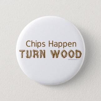 破片はWoodturningおもしろいなボタン起こります 5.7cm 丸型バッジ
