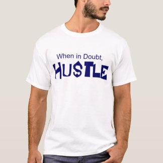 """""""確かでない時は、ハッスル""""の女性のTシャツ Tシャツ"""