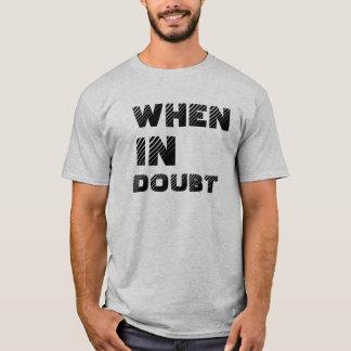 確かでない時は Tシャツ