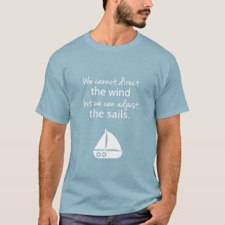 確実の考え方の航海のな帆ボートの引用文 Tシャツ