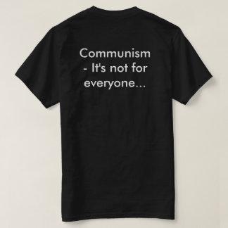 社会主義か共産主義それは皆のためではないです Tシャツ