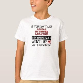 社会的なネットワーク分析のカッコいいを好まなければ Tシャツ