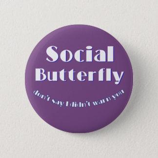 社会的な蝶 5.7CM 丸型バッジ