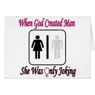 神が人を作成したときに、彼女はただ冗談を言っていました カード