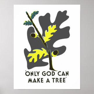 神だけ木を作ることができます ポスター