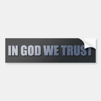 神で私達は信頼します バンパーステッカー