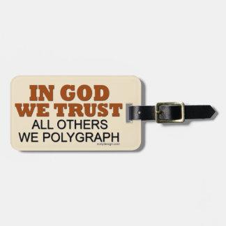神で私達は信頼します。 他私達謄写器! ラゲッジタグ