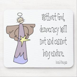 神なしで、民主主義はし、長くないenできません マウスパッド