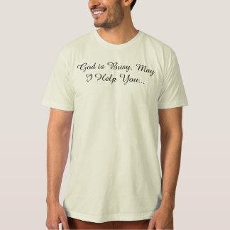 神は忙しいですかもしれないです私救済します Tシャツ