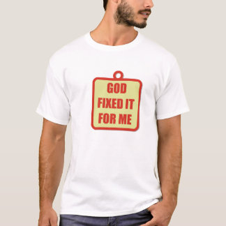 神は私のためのそれを固定しました Tシャツ