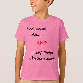 神は私を…、…私の余分染色体愛します! 、 Tシャツ