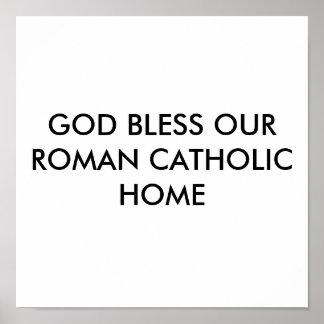 神は私達のローマカトリック教の家を賛美します ポスター