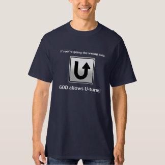 神はUターンを許可します! Tシャツ