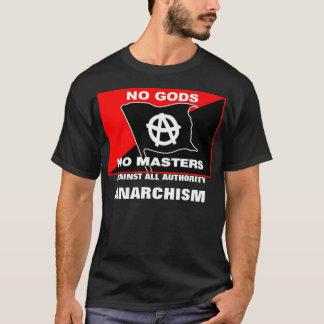 神無しすべての権限のアナキズムに対するマスター無し Tシャツ