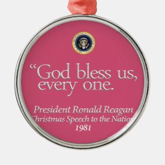 """""""神賛美します私達を… """"はロナルド・レーガンのオーナメント(rsd-u23) メタルオーナメント"""