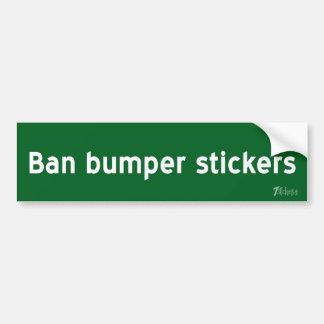 禁止のバンパーステッカー バンパーステッカー