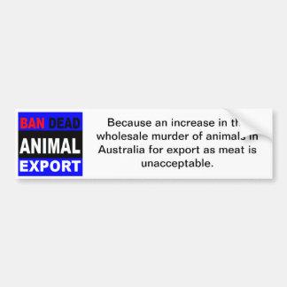 禁止の動物の死骸の輸出 バンパーステッカー