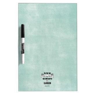 私および私の家の聖書の詩に関しては ホワイトボード
