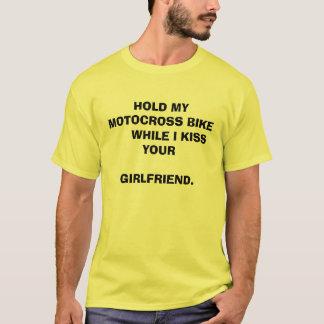 私があなたの…接吻する      間、私のモトクロスのバイクを握って下さい Tシャツ