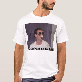 私があること恐れていない Tシャツ