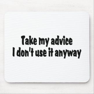 私がそれをとにかく使用しない私のアドバイスを取って下さい マウスパッド