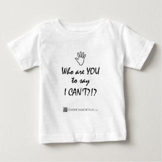 私ができないことを言うべきだれですか。 ベビーTシャツ