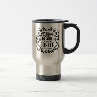 私がコーヒー・マグ言うか、または旅する何でも トラベルマグ