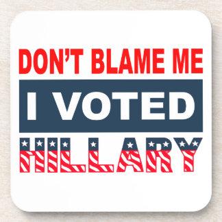 私がヒラリーを投票した私の責任にしないで下さい コースター