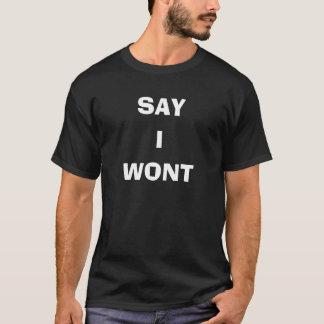 私がワイシャツことを言って下さい Tシャツ