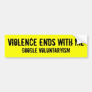 私が付いている暴力の端voluntaryismのステッカー バンパーステッカー